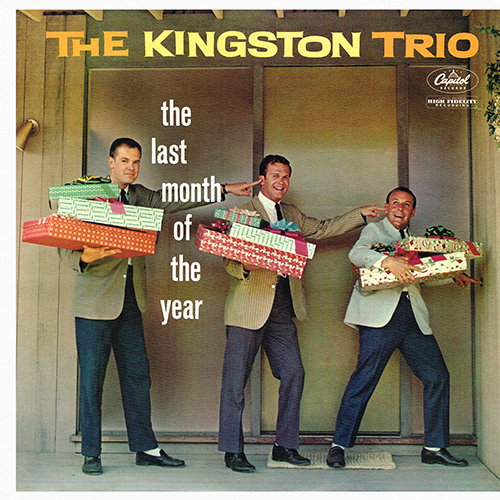 The Kingston Trio - The Last Month Of The Year [Capitol T 1446] (3 October 1960)