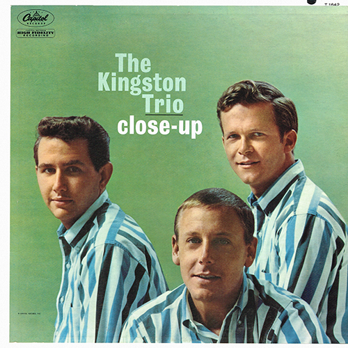 The Kingston Trio - Close-Up [Capitol Records T-1642] (1961)