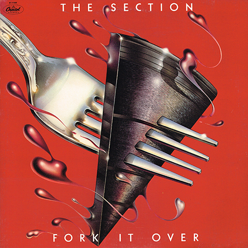 The Section - Fork It Over [Capitol ST-11656] (1977)