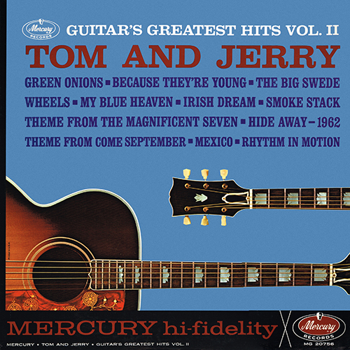 Tom & Jerry - Guitar's Greatest Hits Volume 2 [Mercury Records MG 20756] (1962)