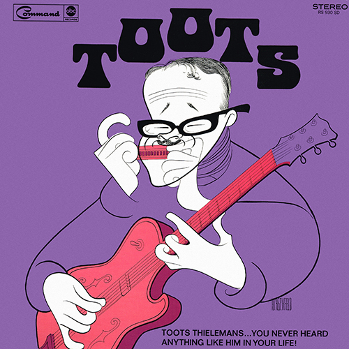 Toots Thielemans - Toots! [Command Records RS 930 S] (1968)