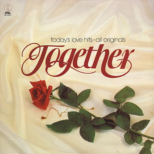 Various Artists - Together - Today's Love Hits - All Originals [K-Tel NU-9470] (1979)