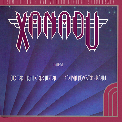 Various Artists - Xanadu (From The Original Motion Picture Soundtrack) [MCA Records MCA-6100] (1980)