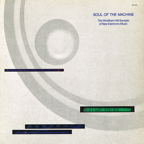 Various Artists - Soul Of The Machine [Windham Hill WH-1700] (1987)