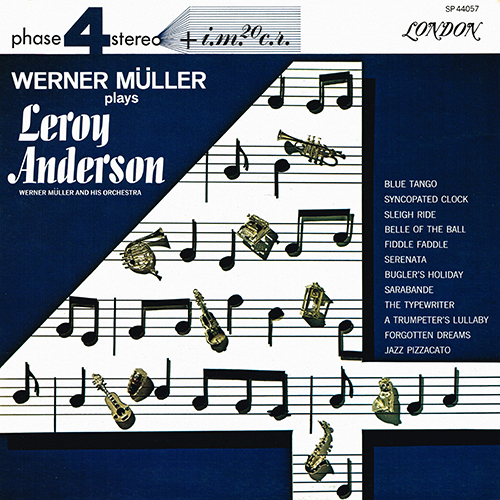 Werner Muller - Plays Leroy Anderson [London Phase 4 SP 44057] (1964)