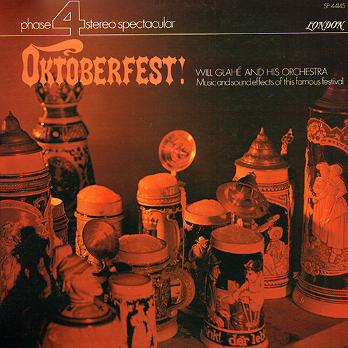 Will Glahe - Oktoberfest! [London Phase 4 SP 44145] (1970)