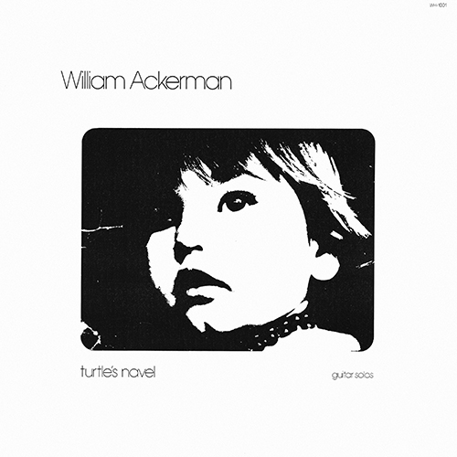 William Ackerman - In Search Of The Turtle's Navel [Windham Hill Records WH-1001] (1976)