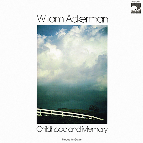 William Ackerman - Childhood And Memory [Windham Hill WHS C-1006] (1979)