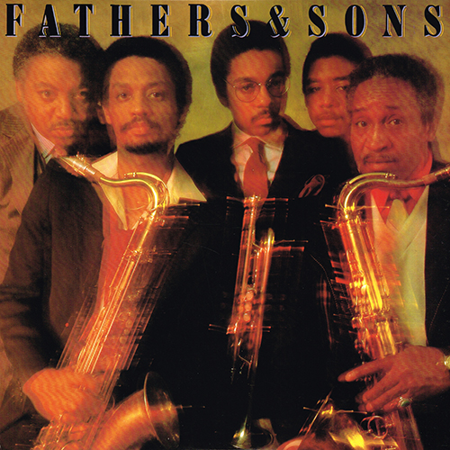 Wynton Marsalis - Fathers And Sons [Columbia Records FC 37972] (1982)