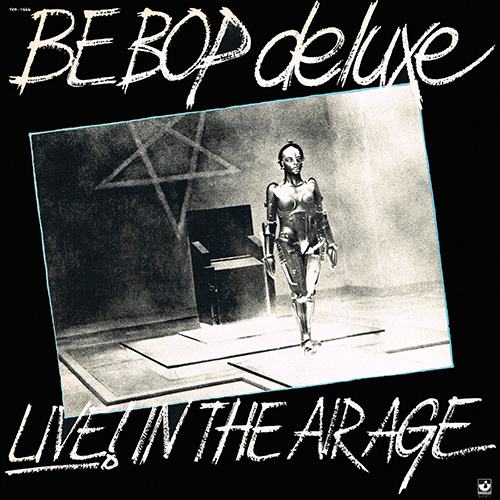 Be-Bop Deluxe - Live! In The Air Age [Harvest Records SKB-11666] (1977)