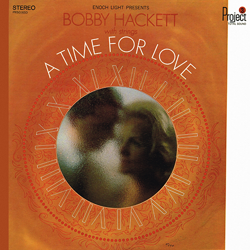 Bobby Hackett - A Time For Love [Project 3 Total Sound PR 5016 SD] (1967)