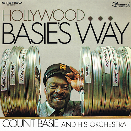 Count Basie And His Orchestra - Hollywood...Basie's Way [Command/ABC Records RS 912 SD] (1967)
