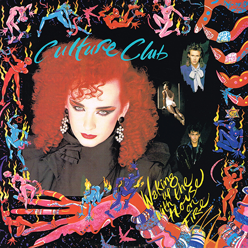 Culture Club - Waking Up With The House On Fire [Virgin/Epic Records OE 39881] (25 October 1984)