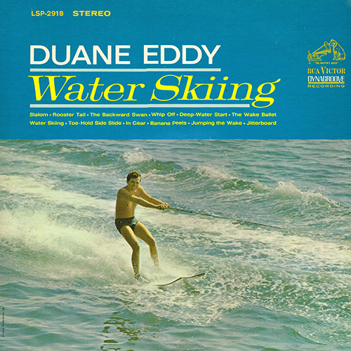 Duane Eddy - Water Skiing [RCA Records LSP-2918] (1964)