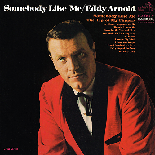 Eddy Arnold - Somebody Like Me [RCA Records LPM 3715] (1966)