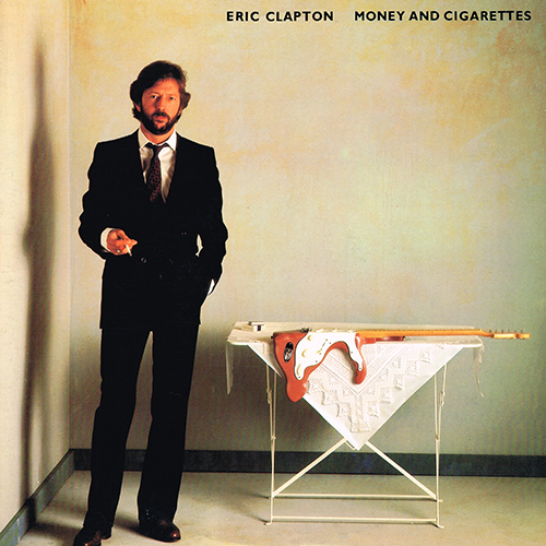 Eric Clapton - Money And Cigarettes [Warner / Duck Records 1-23773] (23 February 1983)