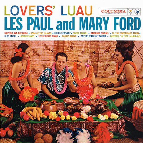 Les Paul & Mary Ford - Lovers' Luau [Columbia Records CL 1276] (1959)