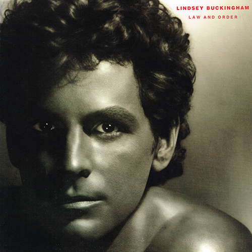 Lindsey Buckingham - Law And Order [Asylum Records 5E-561] (3 October 1981)