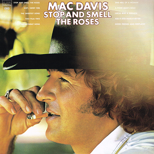 Mac Davis - Stop And Smell The Roses [Columbia Records KC 32582] (1974)