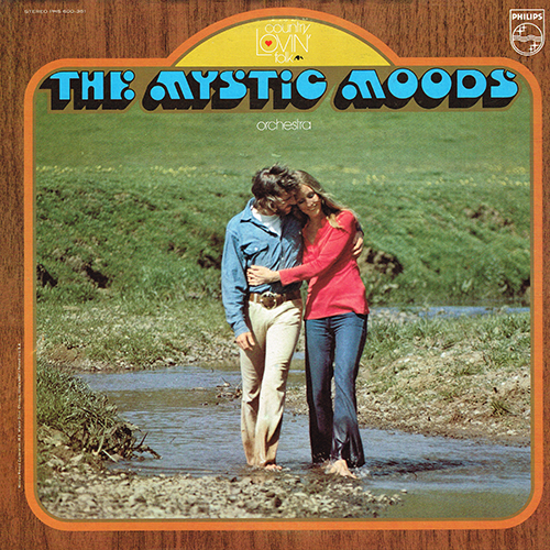 Mystic Moods Orchestra - Country Lovin' Folk [Philips Records PHS 600-351] (1971)