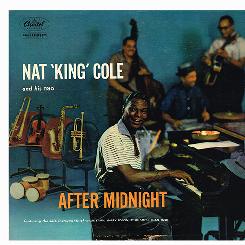 Nat King Cole And His Trio - After Midnight [Capitol Records W-782] (1956)