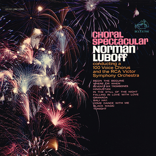 Norman Luboff Choir - A Choral Spectacular [RCA Records LSP-2522] (1962)