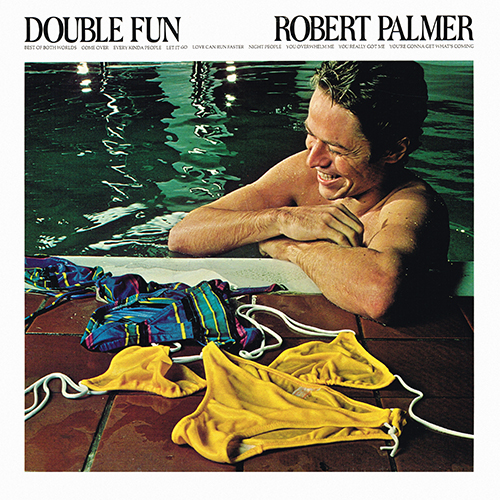Robert Palmer - Double Fun [Island Records ILPS 9476] (1 March 1978)