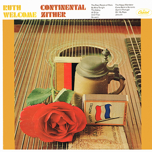Ruth Welcome - Continental Zither [Capitol Records T-2472] (1966)