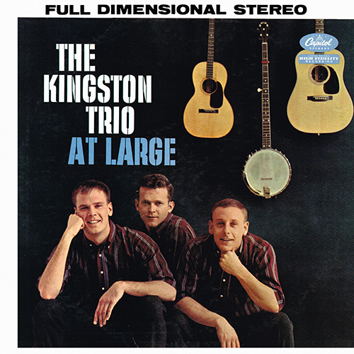 The Kingston Trio - At Large [Capitol Records ST-1199] (1 June 1959)