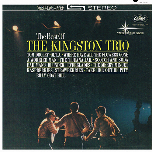 The Kingston Trio - The Best Of The Kingston Trio [Capitol Records ST-1705] (1962)
