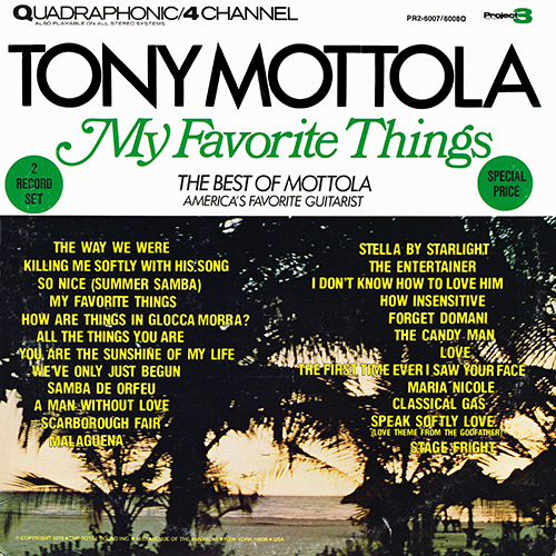 Tony Mottola - My Favorite Things [Project 3 Total Sound PR2-6007/6008Q] (1975)